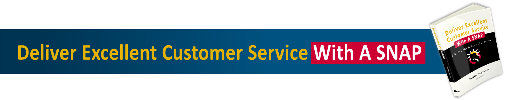 Deliver excellent customer service