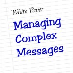 Managing Complex Messages