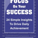 Focus On Your Success – Just Released